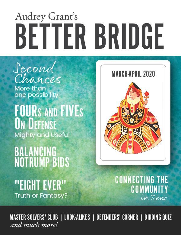 AUDREY GRANT'S BETTER BRIDGE MAGAZINE March / April 2020