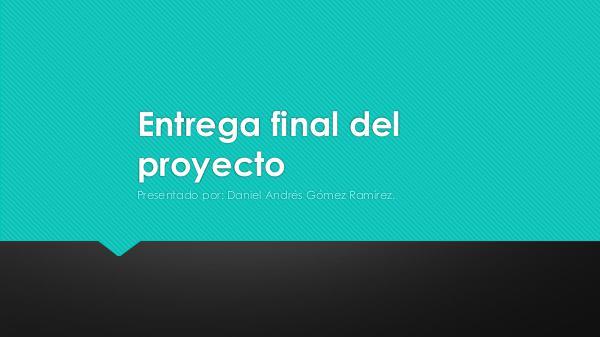 Entrega final del proyecto Entrega final del proyecto