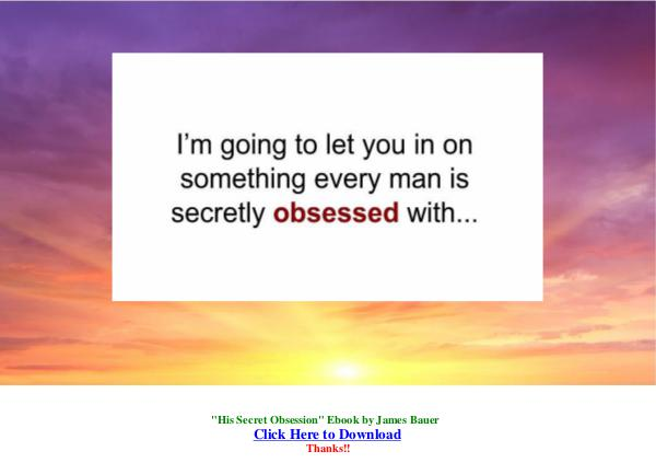 His Secret Obsession PDF Free Download His Secret Obsession by James Bauer
