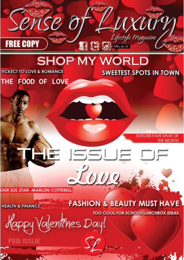 Sense of Luxury by Arita Bagwandin SOL Feb Love Issue