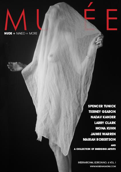 Musée Magazine Issue No. 6 Vol. 1 - Nude + Naked + More