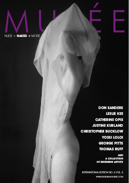 Musée Magazine Issue No. 6 Vol. 2 - Nude + Naked + More
