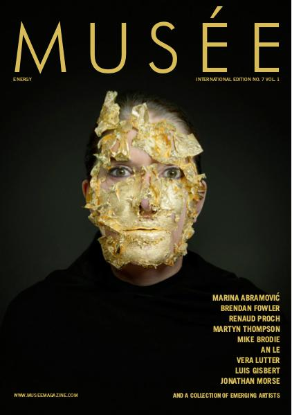 Musée Magazine Issue No. 7 Vol. 1 - Energy