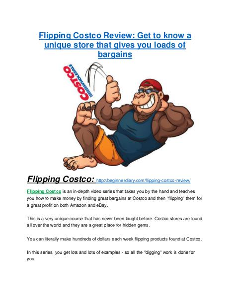 Flipping Costco review and (MEGA) bonuses – Flipping Costco Flipping Costco Review-$24,700 BONUS & DISCOUNT