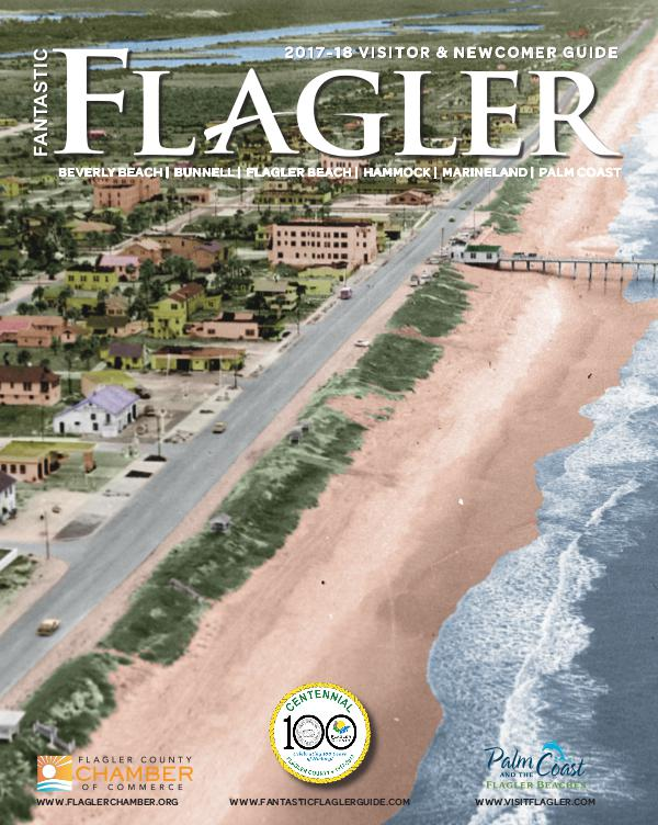 2017-18 Fantastic Flagler Visitor & Newcomer Guide 2017-2018 Fantastic Flagler Visitor Newcomer Guide