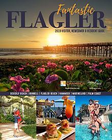2019 Fantastic Flagler Visitor, Newcomer & Resident Guide