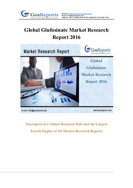 Global Glufosinate Market Research Report 2016 Glufosinate Market