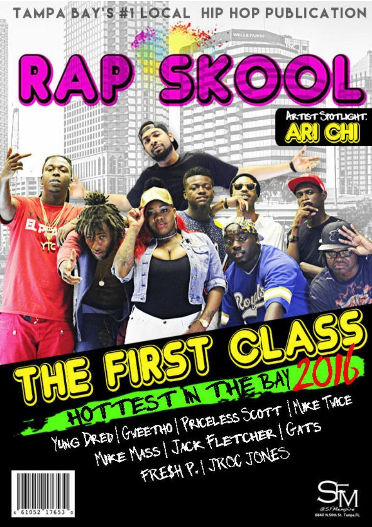 Rap Skool THE FIRST CLASS 2016
