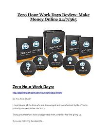 Zero Hour Work Days reviews and bonuses Zero Hour Work Days