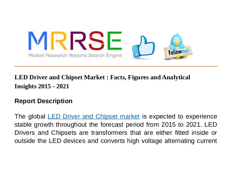 MRRSE LED Driver and Chipset Market : Facts, Figures and