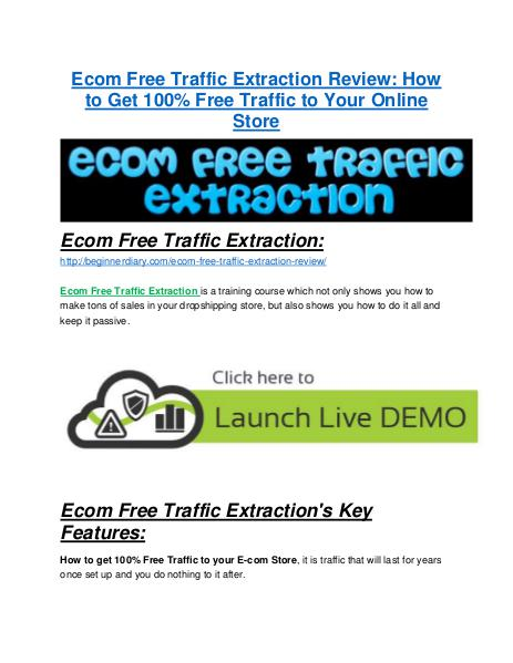 Ecom Free Traffic Extraction review & SECRETS bonus of Ecom Free Traffic Extraction marketing