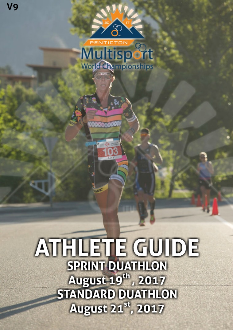 2017 Penticton World Championships- Athletes Guide Sprint & Standard Duathlon