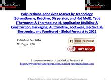 Polyurethane Adhesives Market to Witness Rapid Growth by 2021