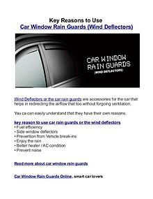 Key Reasons To Use Car Window Rain Guards (Wind Deflectors)