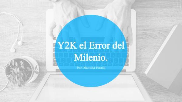 Y2K El Error Del Milenio. Y2K el error del milenio.