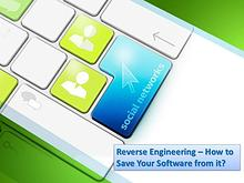 Reverse Engineering – How to Save Your Software from it?
