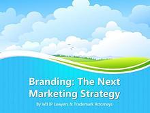 Branding: The Next Marketing Strategy