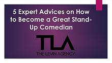 5 Expert Advices on How to Become a Great Stand-Up Comedian