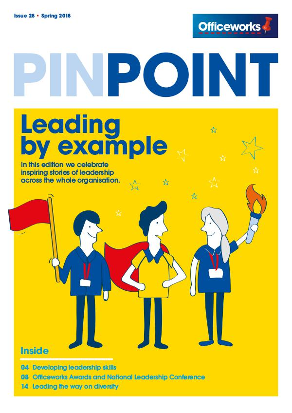 Officeworks Pinpoint magazine Pinpoint Issue 28 Spring 2018