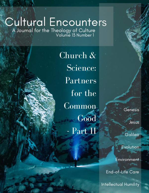 Cultural Encounters: A Journal For The Theology Of Culture Volume 13 Number 1