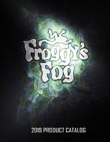Froggy's Fog 2019 Product Catalog