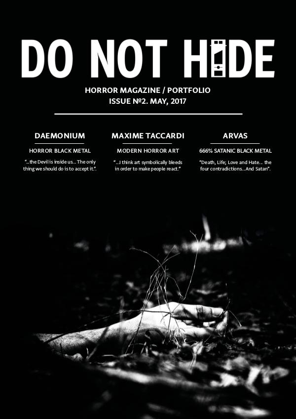 DO NOT HIDE #1 (November, 2016) DO NOT HIDE #2 (May, 2017)
