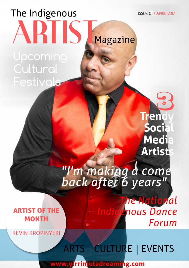 The Indigenous Artist Magazine Issue 1 - April 2017