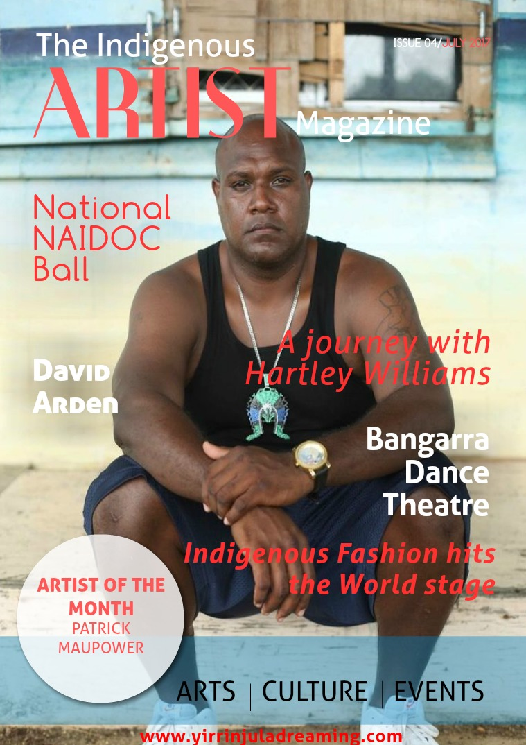 The Indigenous Artist Magazine Issue 4- July 2017