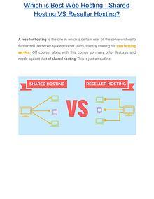 Which is Best Web Hosting : Shared Hosting VS Reseller Hosting?