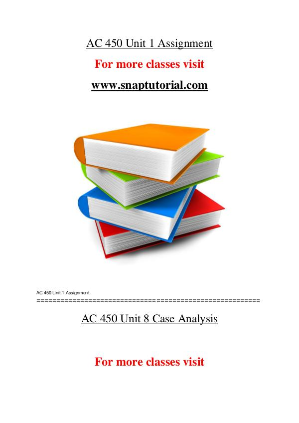 AC 450 help A Guide to career/Snaptutorial AC 450 help A Guide to career/Snaptutorial
