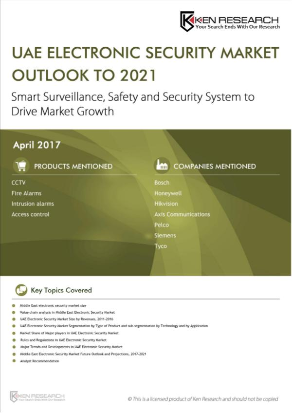 Market Research Report UAE Electronic Security Market Outlook to 2021