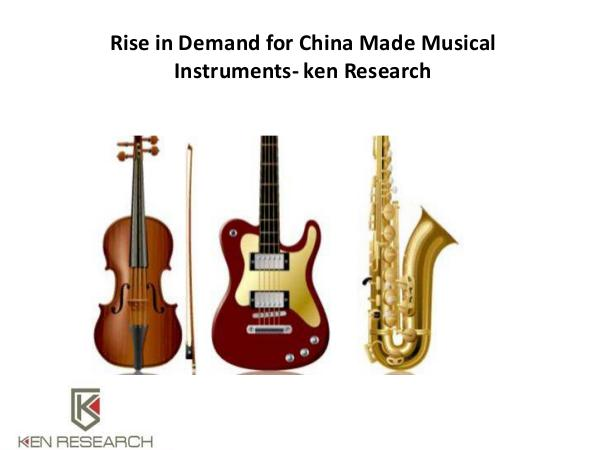 Rise in Demand for China Made Musical Instruments-