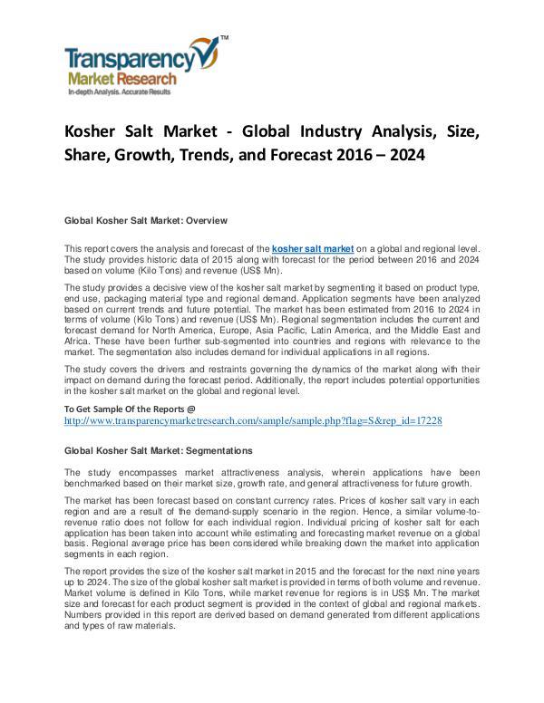 Kosher Salt Market Trends, Growth, Price, Demand and Analysis To 2024 Kosher Salt Market
