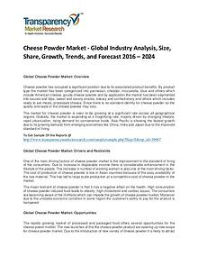 Cheese Powder Market Trends, Growth, Analysis and Forecasts To 2024