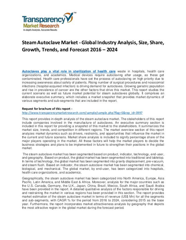 Steam Autoclave Market Growth, Trend, and Forecast To 2024 Steam Autoclave Market - Global Industry Analysis,