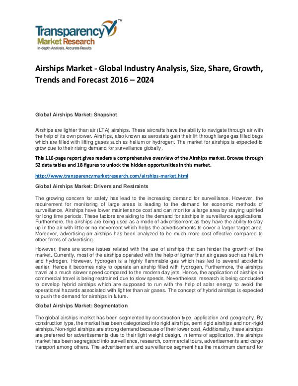 Airships Market Size, Share, Demand and Forecasts To 2024 Airships Market - Global Industry Analysis, Size,