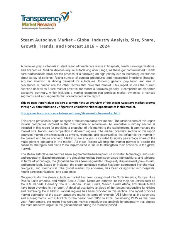 Steam Autoclave Market Trends, Growth, Price and Forecasts To 2024 Steam Autoclave Market - Global Industry Analysis,