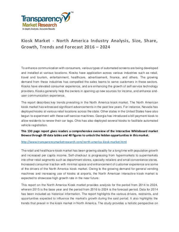 Kiosk Market 2016 World Analysis and Forecast to 2024 Kiosk Market - North America Industry Analysis, Si