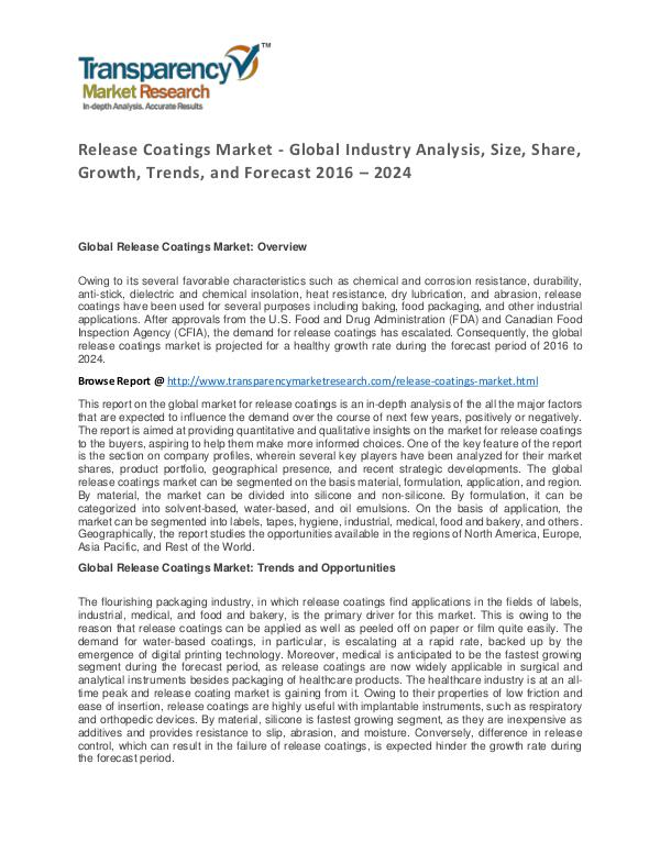 Release Coatings Market 2016 World Analysis and Forecast to 2024 Release Coatings Market - Global Industry Analysis