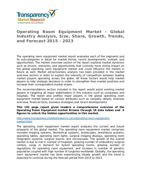 Operating Room Equipment Market Growth, Trends and Forecast Operating Room Equipment Market - Global Industry