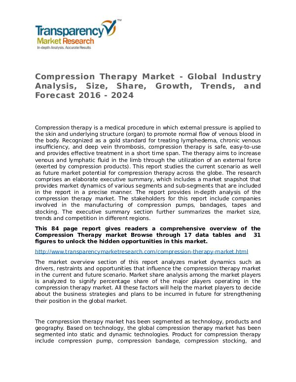 Compression Therapy Market Growth, Trends and Forecast 2016 - 2024 Compression Therapy Market - Global Industry Analy