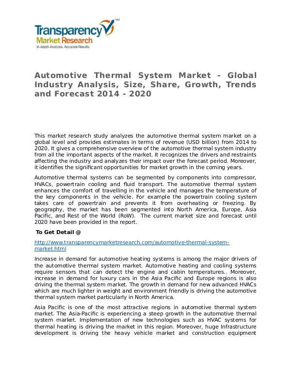 Automotive Thermal System Market Growth, Trends and Forecast 2014 Automotive Thermal System Market - Global Industry