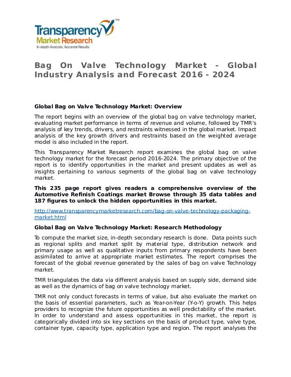 Bag On Valve Technology Market Growth, Trend, Price and Forecast Bag On Valve Technology Market - Global Industry A