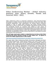 Video Conferencing Market Growth, Trend, Price and Forecast to 2023