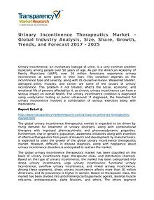 Urinary Incontinence Therapeutics Global Analysis & Forecast to 2025