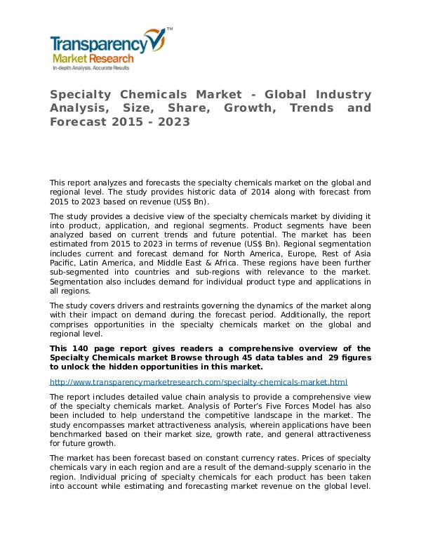 Specialty Chemicals Market Research Report and Forecast up to 2023 Specialty Chemicals Market - Global Industry Analy