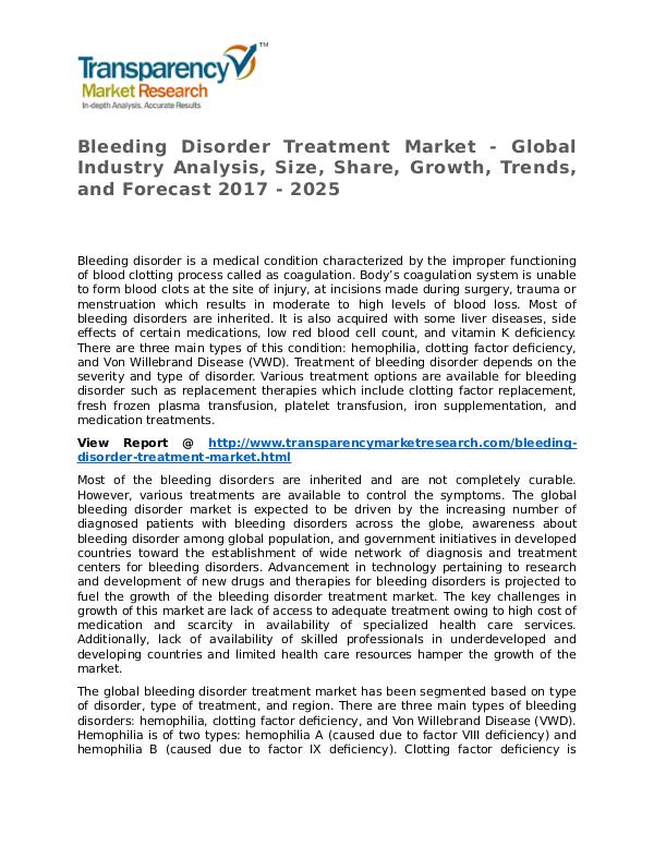 Bleeding Disorder Treatment Market Research Report and Forecast Bleeding Disorder Treatment Market - Global Indust