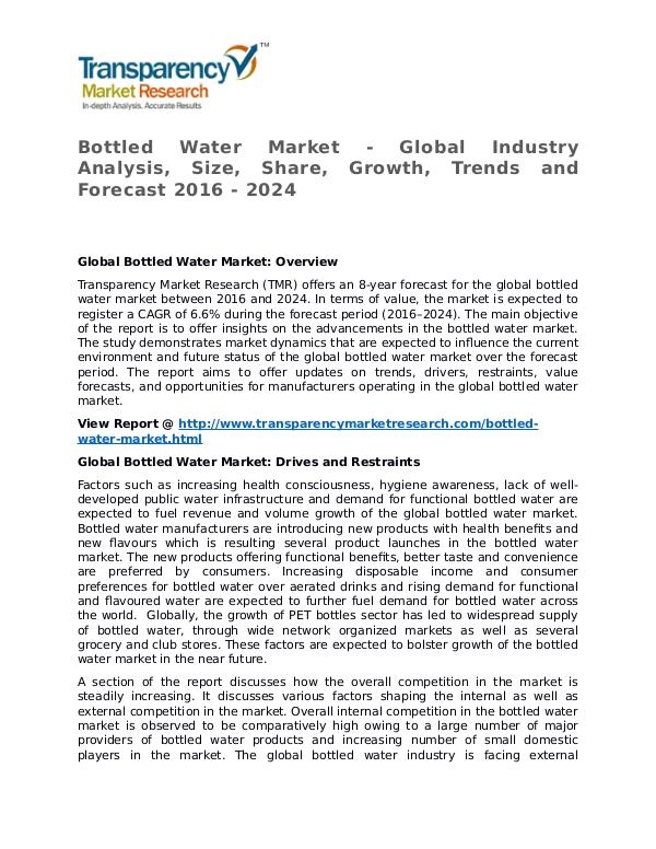 Bottled Water Market Research Report and Forecast up to 2024 Bottled Water Market - Global Industry Analysis, S