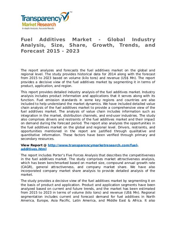 Fuel Additives Market Research Report and Forecast up to 2023 Fuel Additives Market - Global Industry Analysis,
