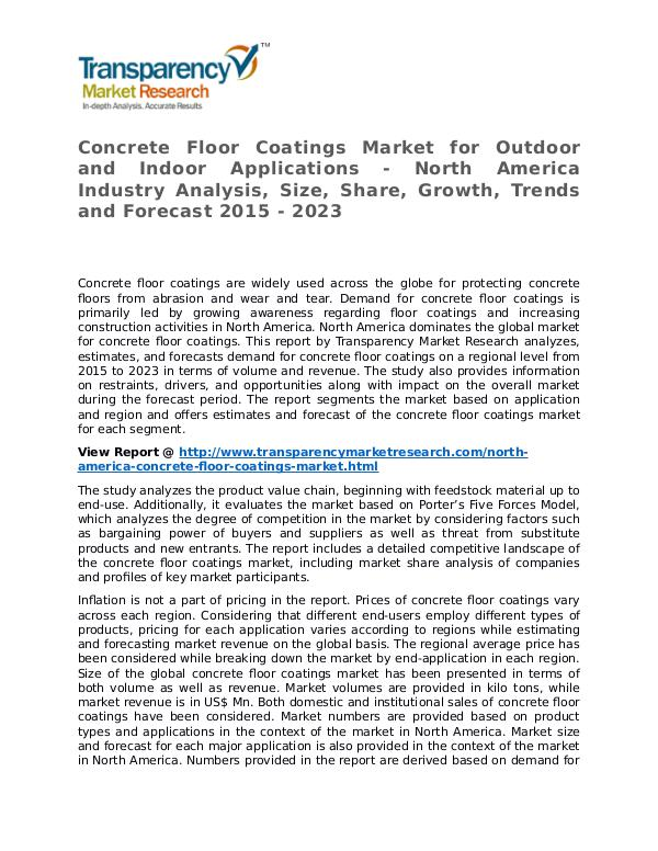 Concrete Floor Coatings Market Research Report and Forecast Concrete Floor Coatings Market for Outdoor and Ind